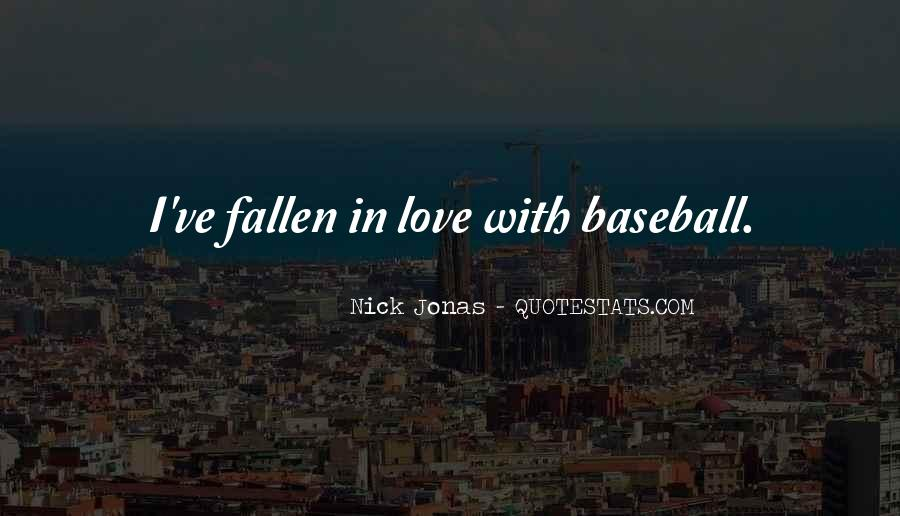 I Think I Have Fallen In Love Quotes #114205