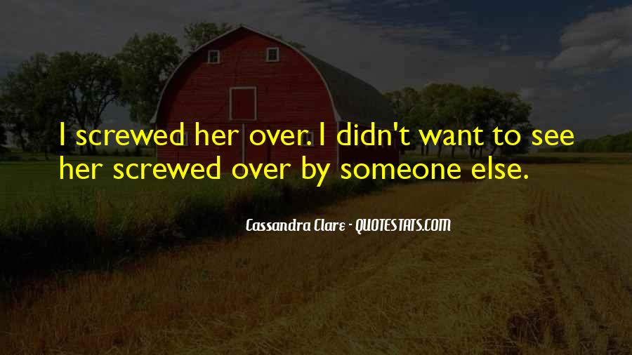 I Think I Have Fallen In Love Quotes #29928