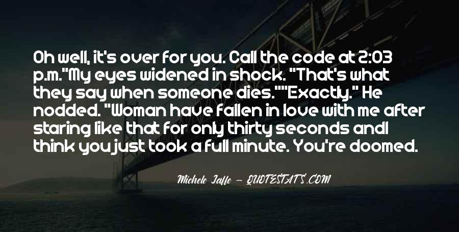 I Think I Have Fallen In Love Quotes #387473
