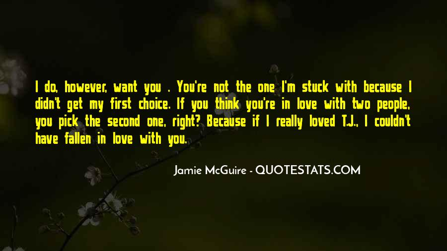 I Think I Have Fallen In Love Quotes #478118