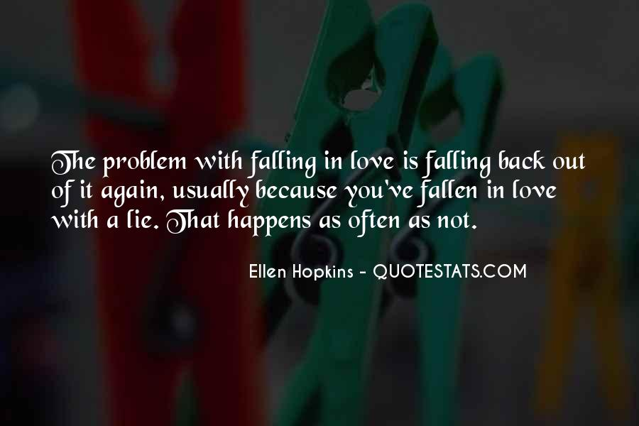 I Think I Have Fallen In Love Quotes #5107
