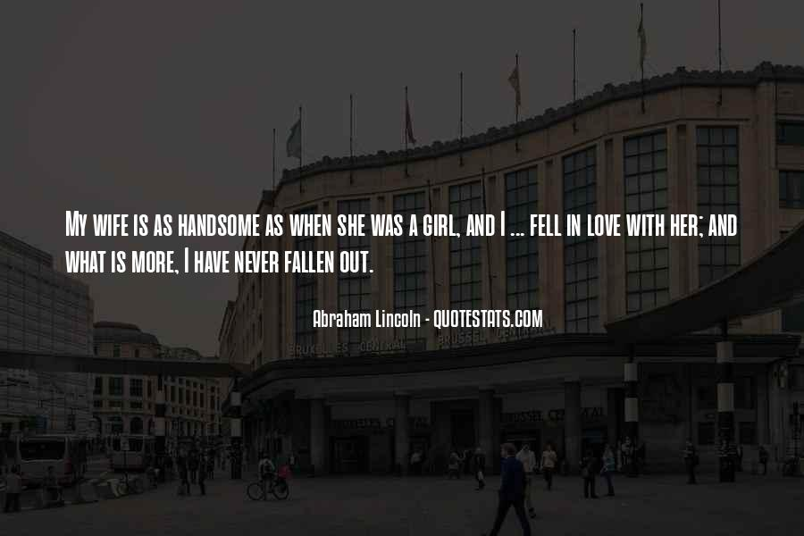 I Think I Have Fallen In Love Quotes #53747