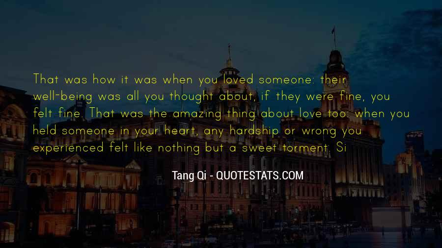 I Thought I Loved You But I Was Wrong Quotes #950888