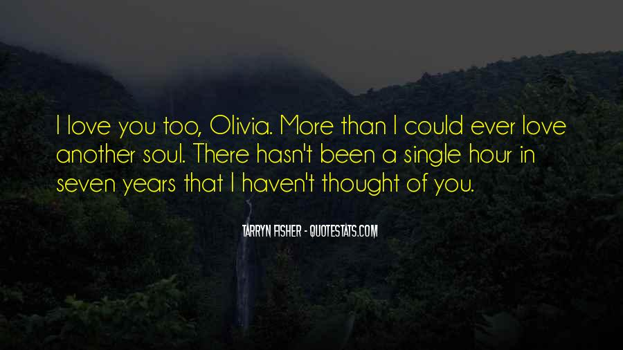I Thought More Of You Quotes #1162704