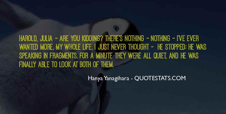 I Thought More Of You Quotes #165182