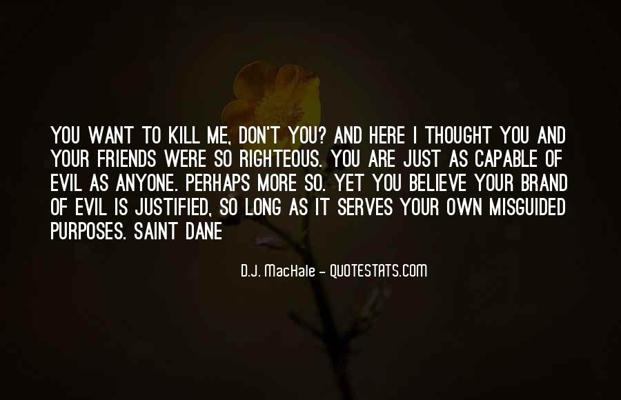 I Thought More Of You Quotes #285565