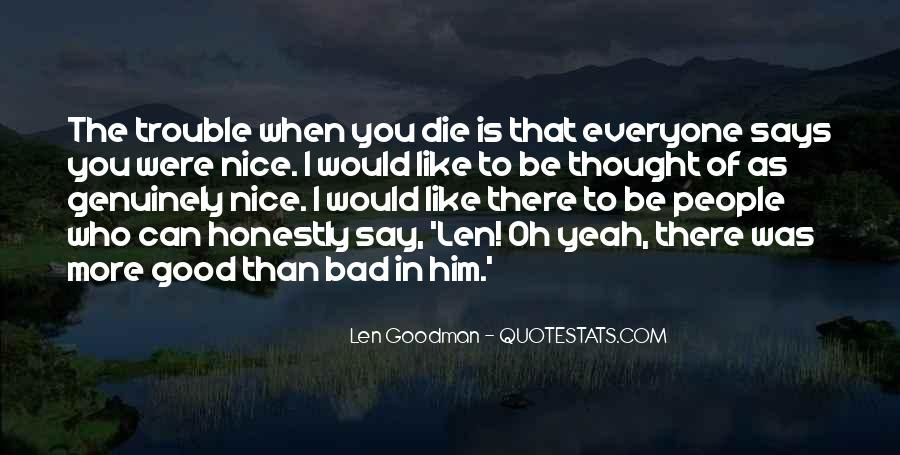I Thought More Of You Quotes #350093