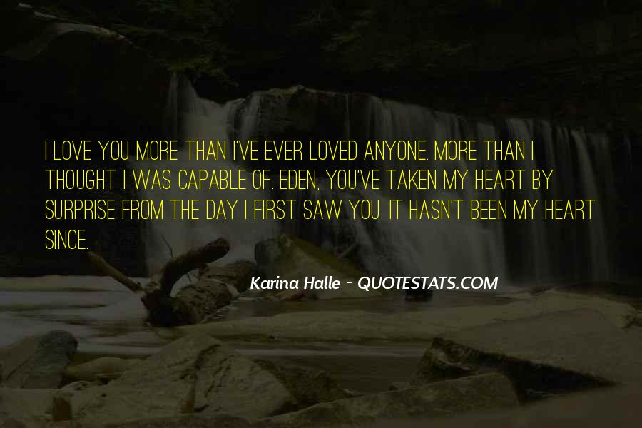 I Thought More Of You Quotes #424346