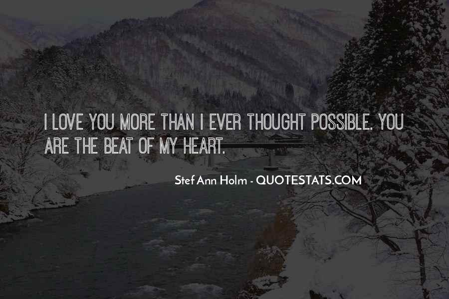 I Thought More Of You Quotes #560265
