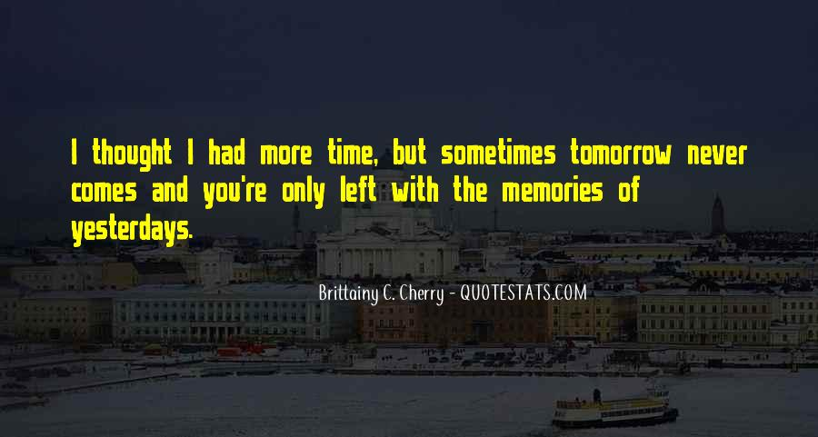 I Thought More Of You Quotes #845434