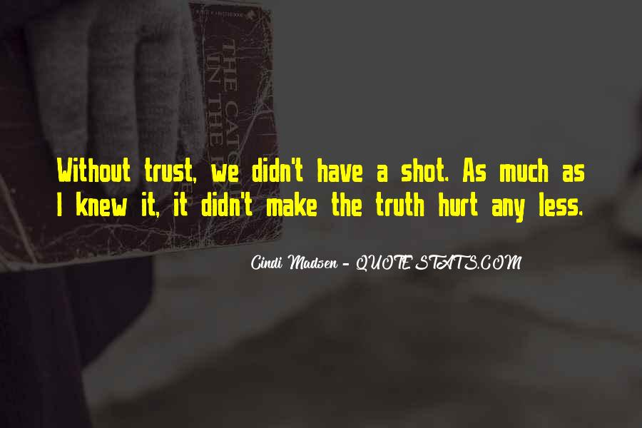 I Trust You But You Hurt Me Quotes #148050