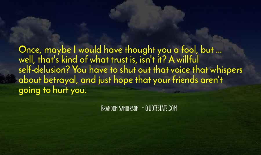 I Trust You But You Hurt Me Quotes #15856