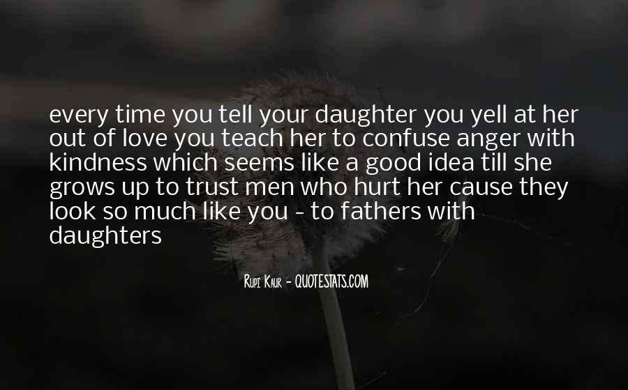 I Trust You But You Hurt Me Quotes #435817