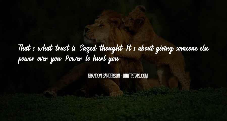 I Trust You But You Hurt Me Quotes #485025