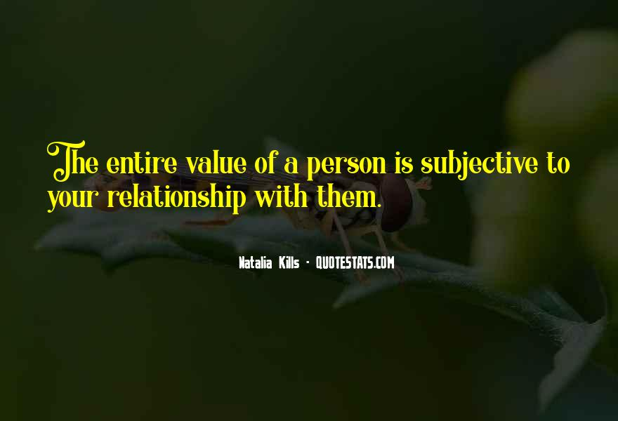 I Value My Relationship Quotes #201287