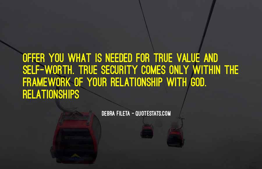 I Value My Relationship Quotes #311139