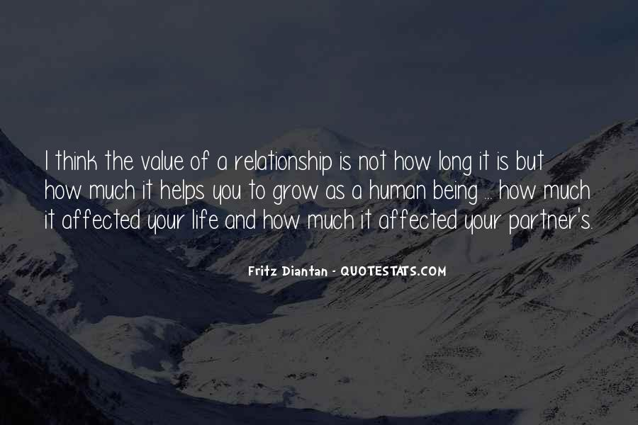 I Value My Relationship Quotes #315186