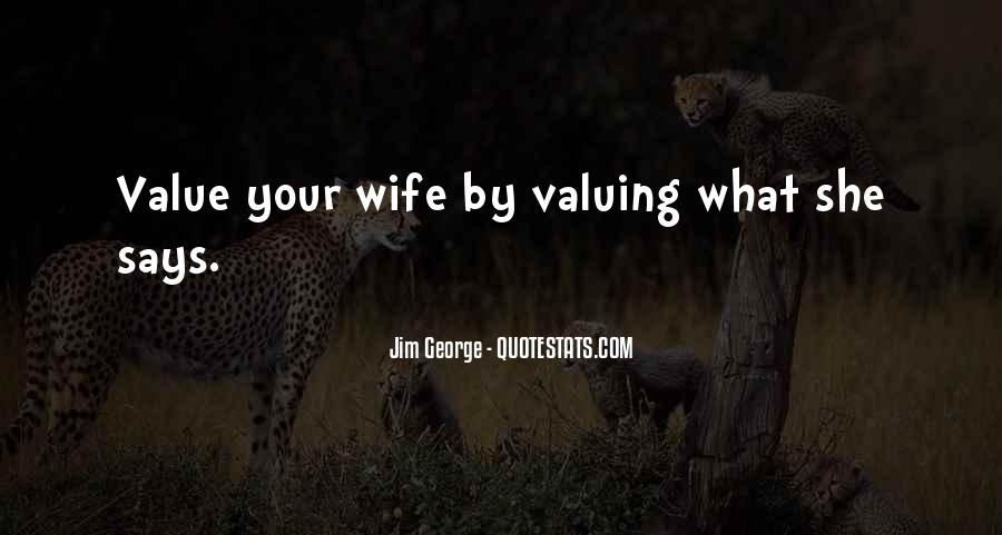 I Value My Relationship Quotes #549524