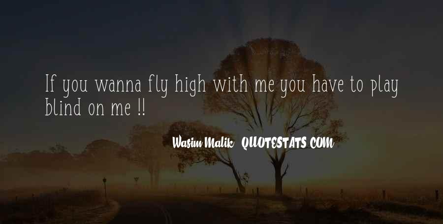 I Wanna Get High Quotes #1678090