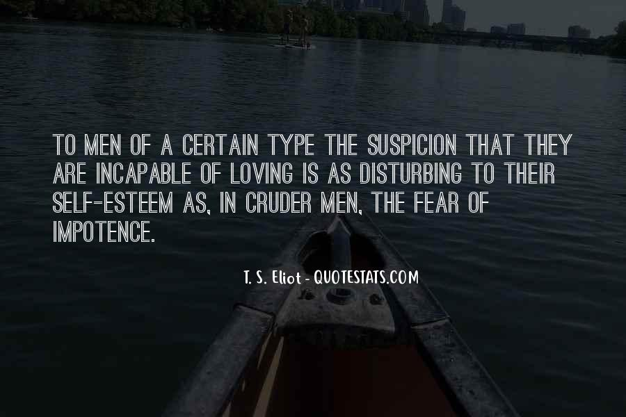 Quotes About Fear And Suspicion #1082402
