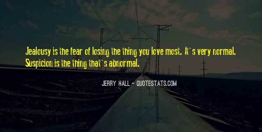 Quotes About Fear And Suspicion #1115445
