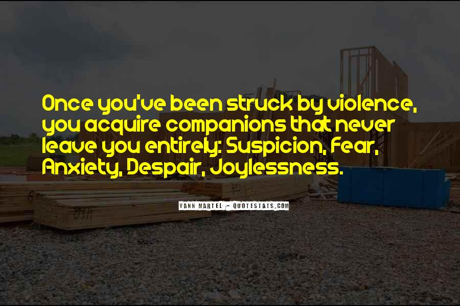 Quotes About Fear And Suspicion #1121357
