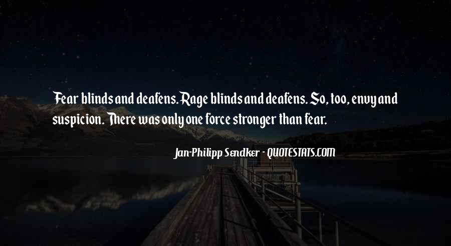Quotes About Fear And Suspicion #1228012