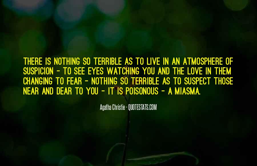 Quotes About Fear And Suspicion #1371417