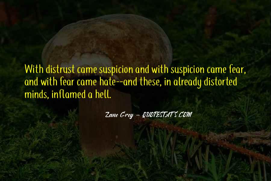 Quotes About Fear And Suspicion #1374417