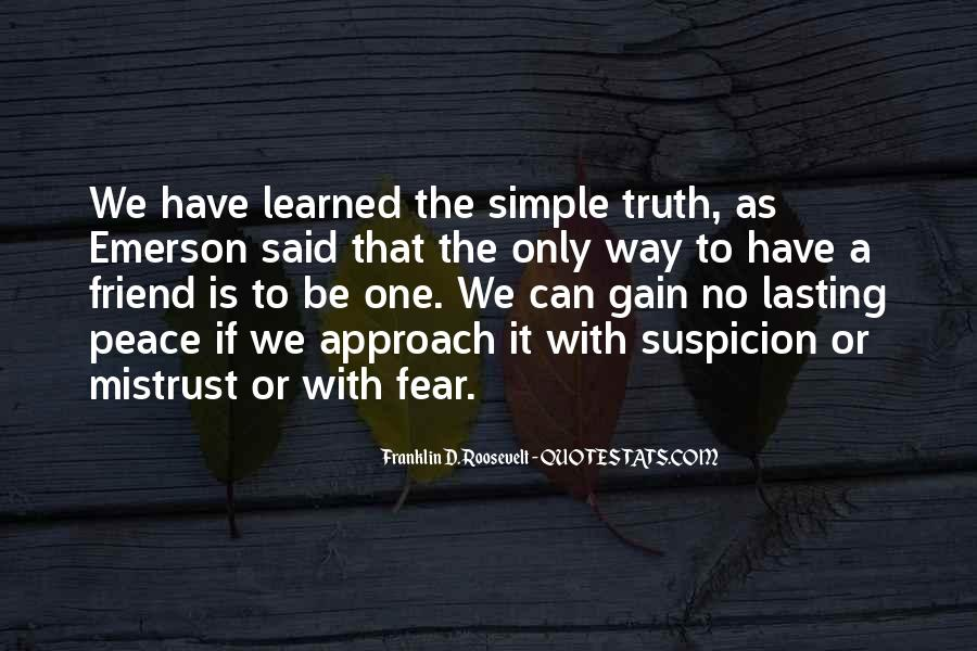 Quotes About Fear And Suspicion #1564278