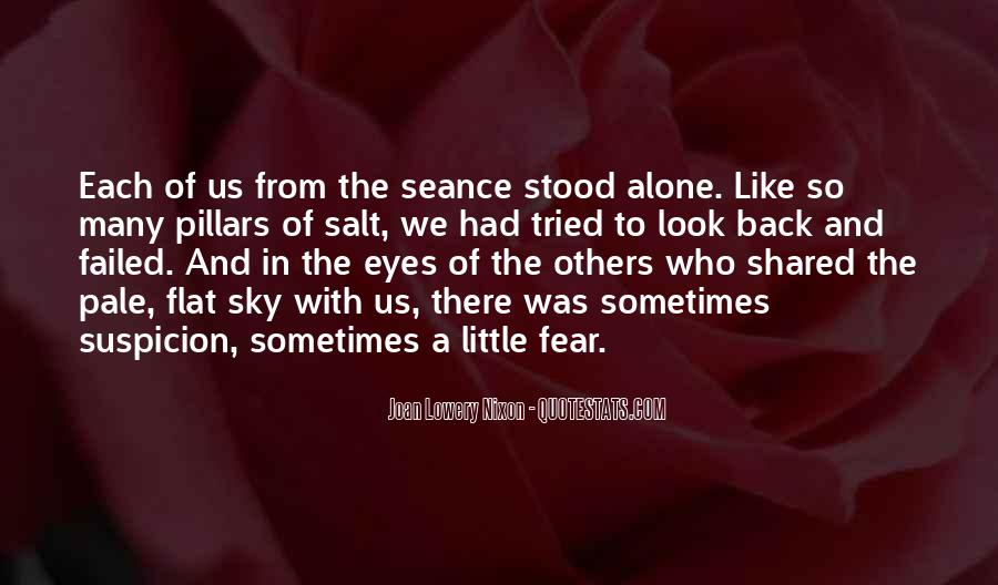 Quotes About Fear And Suspicion #205560