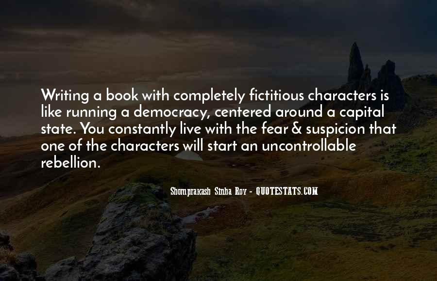 Quotes About Fear And Suspicion #768230