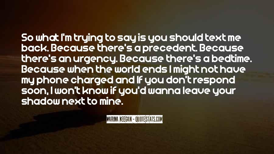 I Wanna Say Something To You Quotes #93925