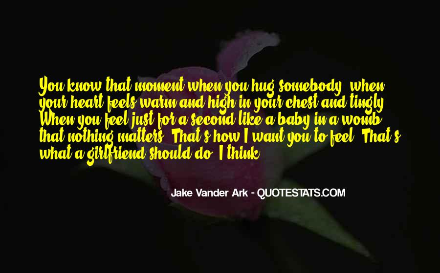 I Want A Girl Like Quotes #1265172