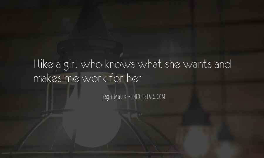 I Want A Girl Like Quotes #133357