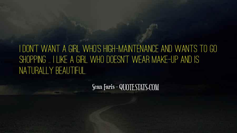 I Want A Girl Like Quotes #214844
