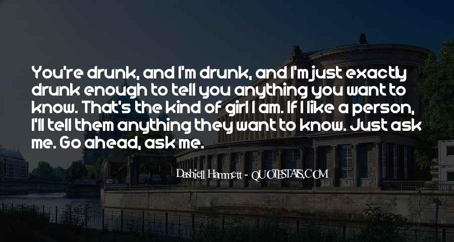 I Want A Girl Like Quotes #646731