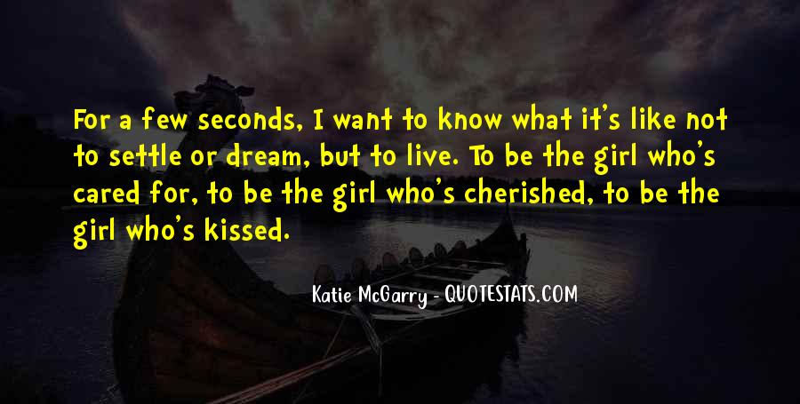 I Want A Girl Like Quotes #686688