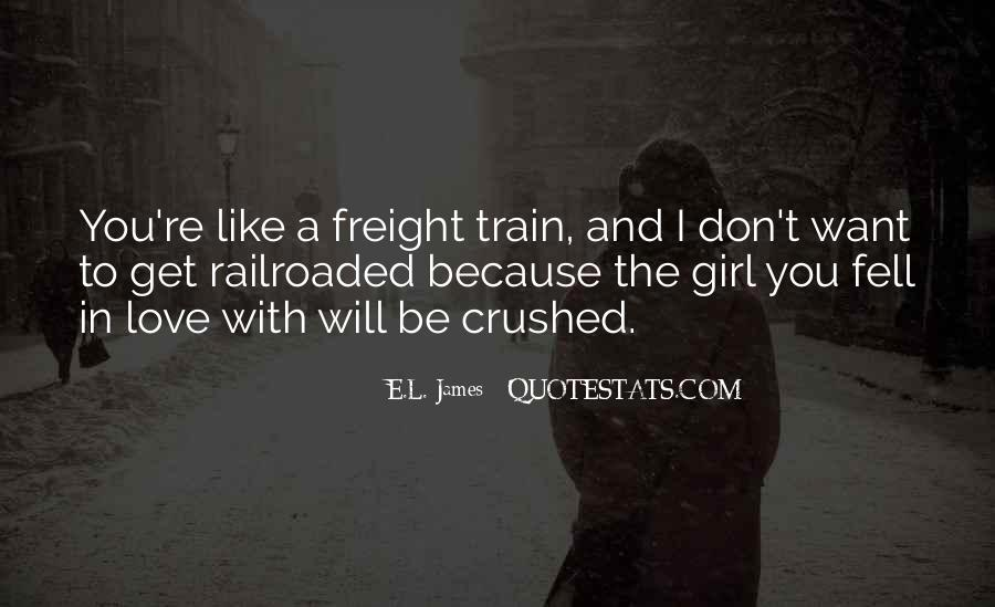 I Want A Girl Like Quotes #847335