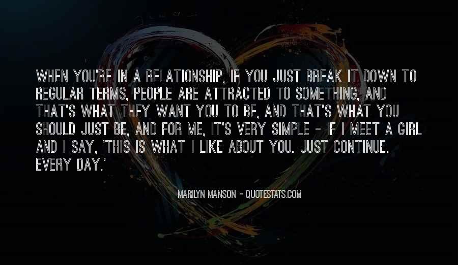 I Want A Girl Like Quotes #913351