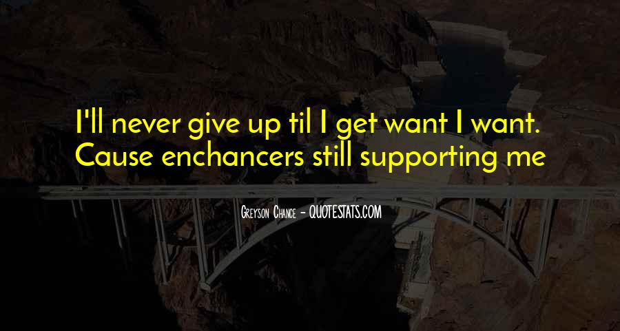 I Want Give Up Quotes #112193