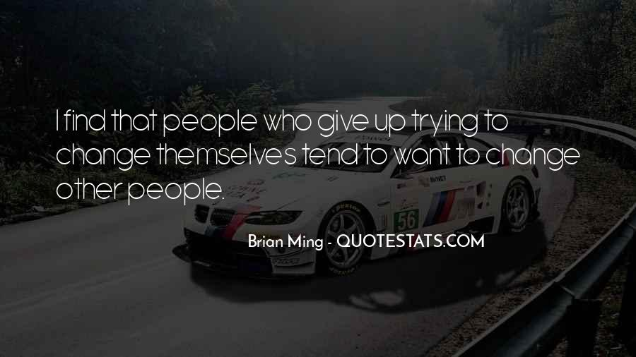 I Want Give Up Quotes #432238