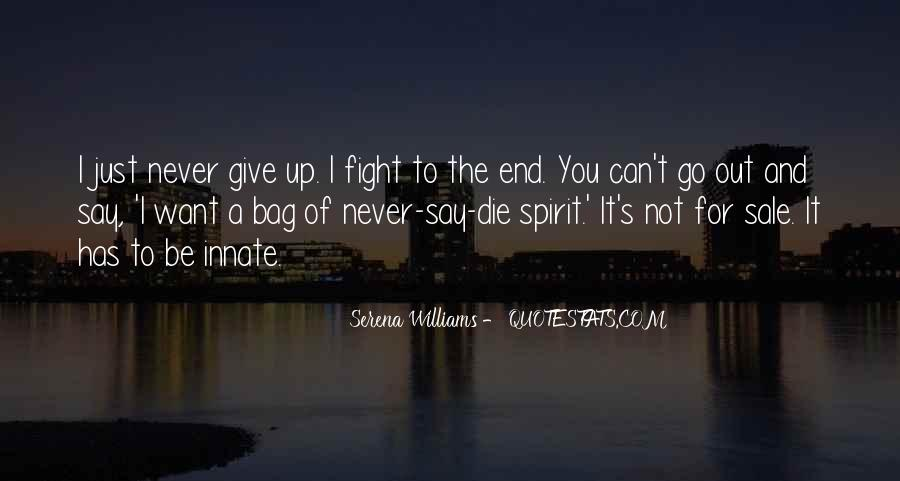 I Want Give Up Quotes #486962