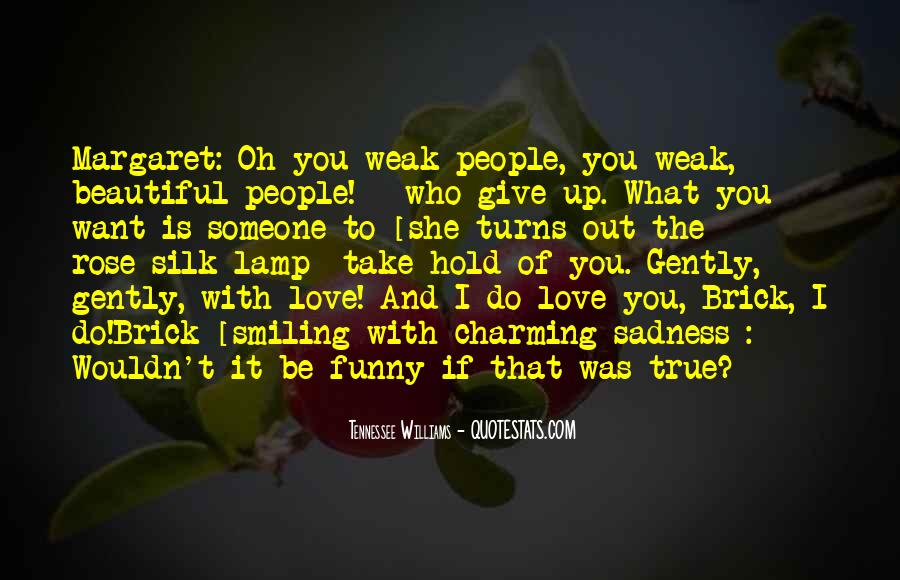 I Want Give Up Quotes #521081