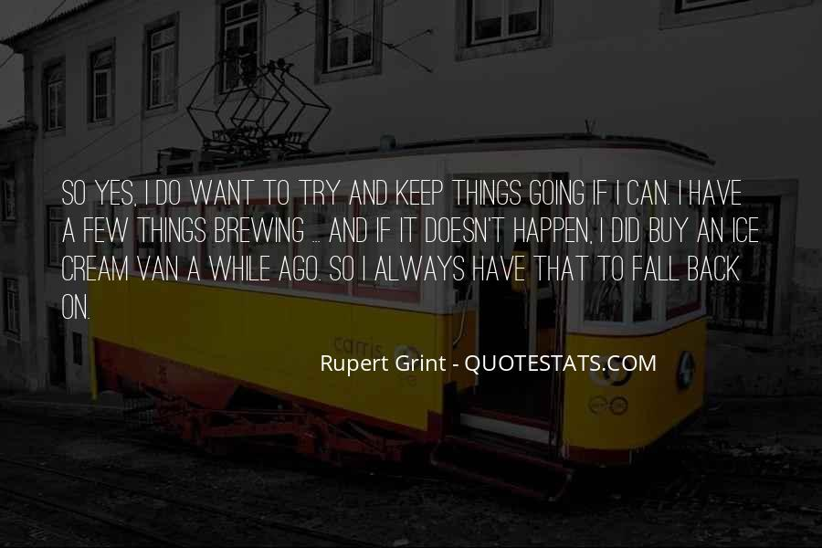 I Want It Quotes #4861