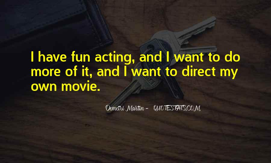 I Want It Quotes #8980