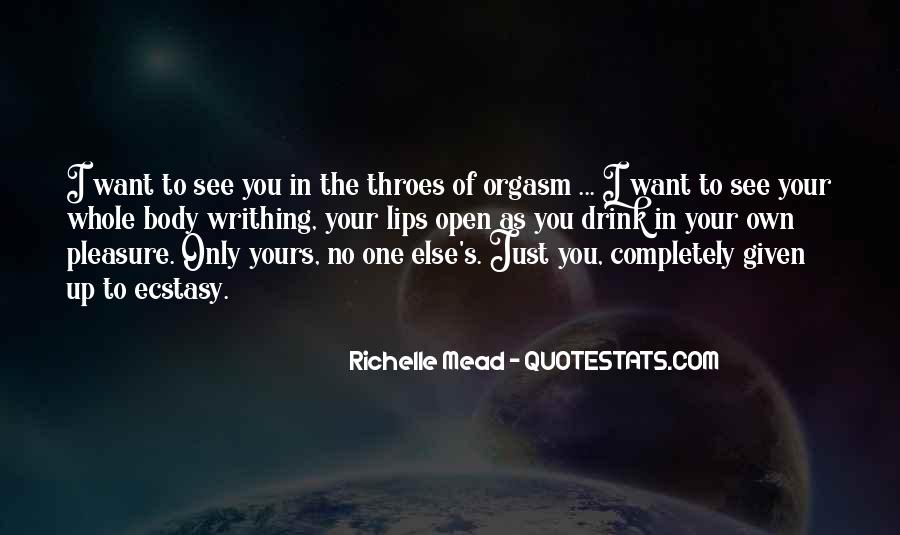 I Want Just You Quotes #26139