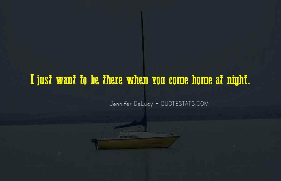 I Want Just You Quotes #39160