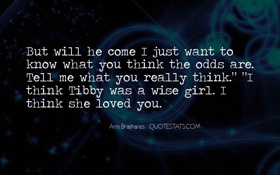 I Want Just You Quotes #39319
