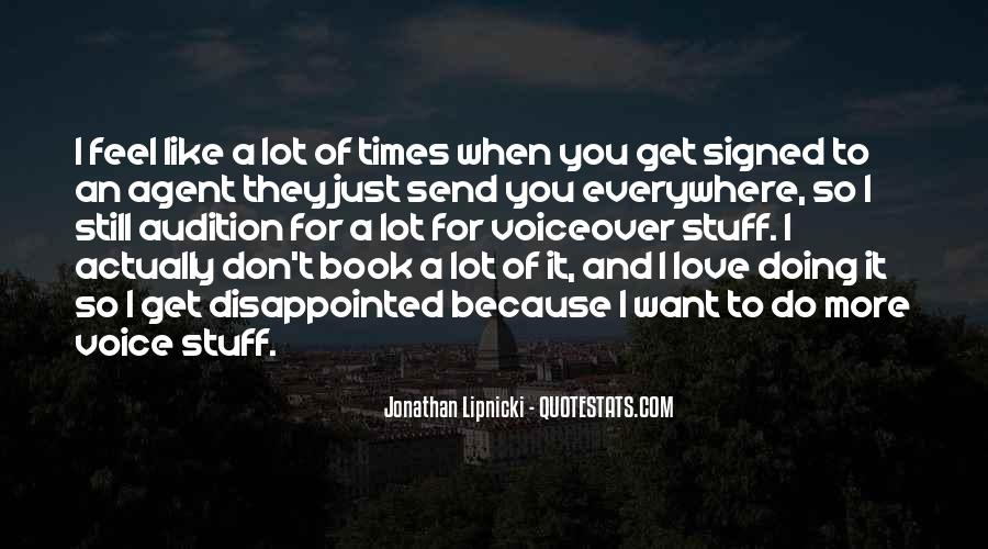 I Want Just You Quotes #53853